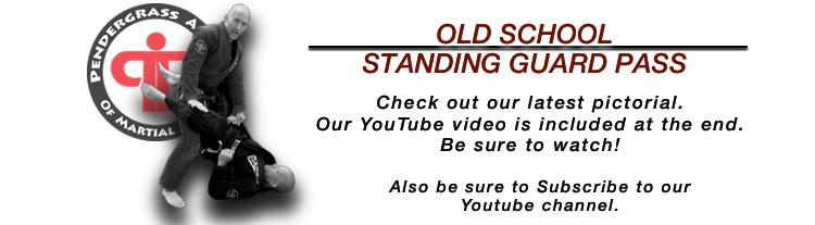 Old School Standing Guard Pass
