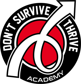 Don't Survive Thrive Academy