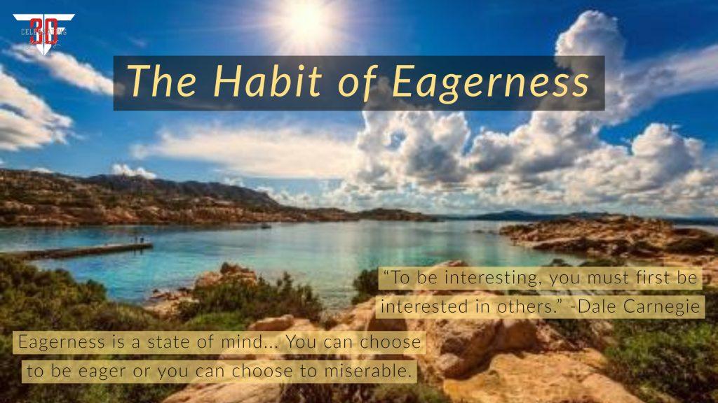 habit-of-eagerness