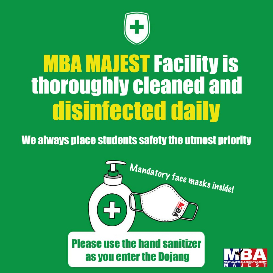 MBA Majest Facility is thoroughly cleaned and disinfected daily